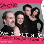 "Good Pennyworths in ""Love Is But A Jest"""